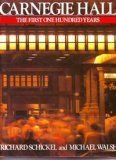 Carnegie Hall, The First One Hundred Years