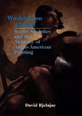 washington-allston-secret-societies-and-the-alchemy-of-anglo-american-painting