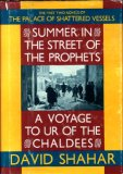 Summer in the Street of the Prophets: And, a Voyage to Ur of the Chaldees