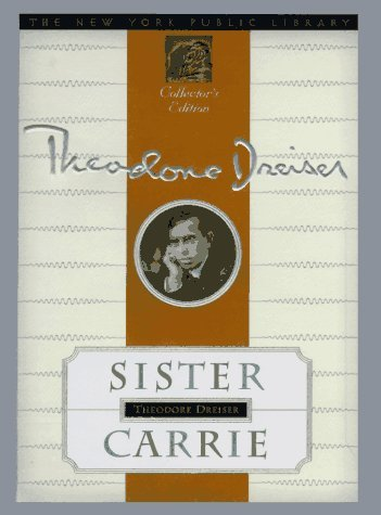 Sister Carrie: New York Public Library Collector's Edition