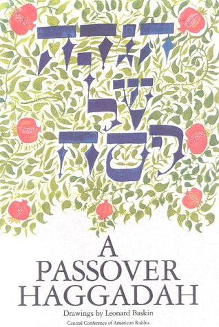 A Passover Haggadah: The New Union Haggadah Prepared by the Central Conference of American Rabbis