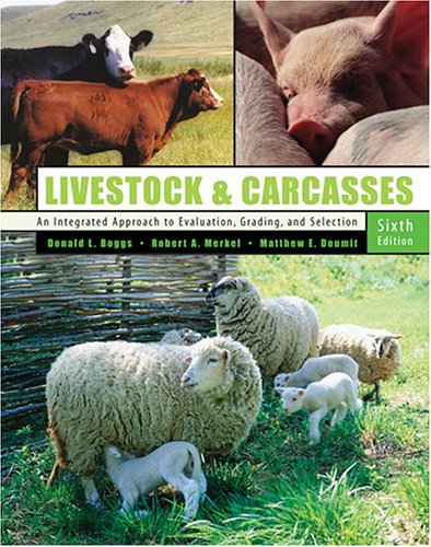 Livestock And Carcasses: An Integrated Approach To Evaluation, Grading And Selection