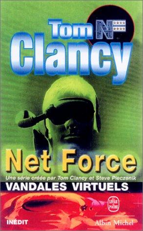 Vandales virtuels (Tom Clancy's Net Force Explorers, #1)