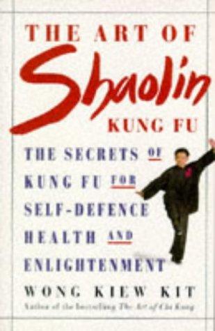 The Art of Shaolin Kung Fu (Health Workbooks)