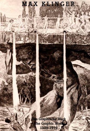 Max Klinger - The Late Graphic Work: Das Graphische Werk, 1909-1919