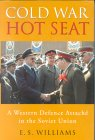 Cold War Hot Seat: A Western Defence Attache in the Soviet Union