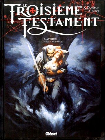 Matthieu ou Le Visage de l'ange (Le Troisième Testament #2)