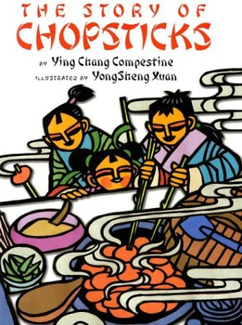 The Story of Chopsticks by Ying Chang Compestine