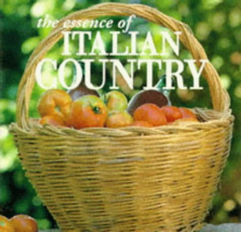 The Essence Of Italian Country