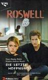 Die letzte Hoffnung (Roswell)