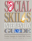 Social Skills Intervention Guide: Practical Strategies For Social Skills Training