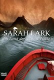 Im Land der weißen Wolke by Sarah Lark