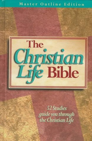 The Christian Life Bible: 52 Studies Guide You Through the Christion Life –New King James Version