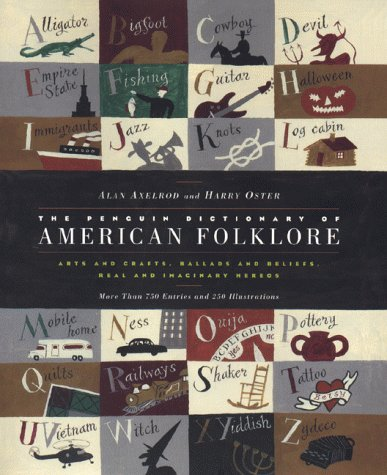 The Penguin Dictionary of American Folklore by Alan Axelrod