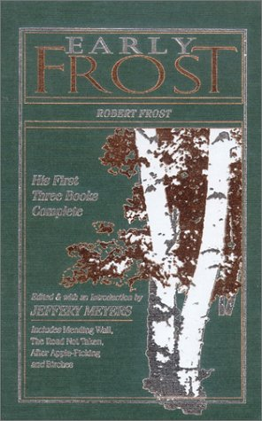 Early Frost: The First Three Books