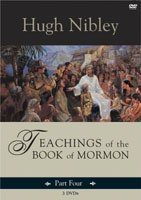 Teachings of the Book of Mormon: Part 4
