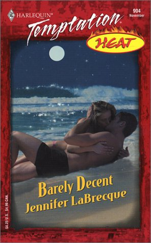 Barely Decent by Jennifer LaBrecque