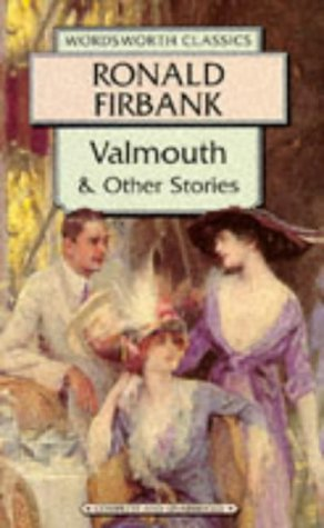 Valmouth And Other Stories by Ronald Firbank
