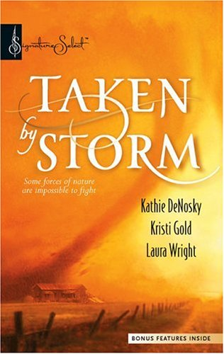 Taken By Storm (Harlequin Signature Select - Collection)