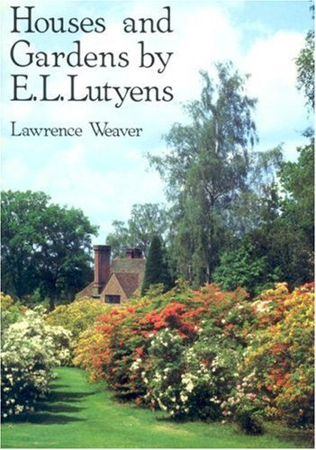 Houses and Gardens by E L Lutyens