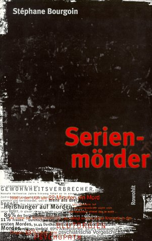 Serienmörder  by Stéphane Bourgoin