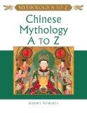 Chinese Mythology A To Z
