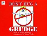 Don't Hug a Grudge (A Donna Perugini Book)