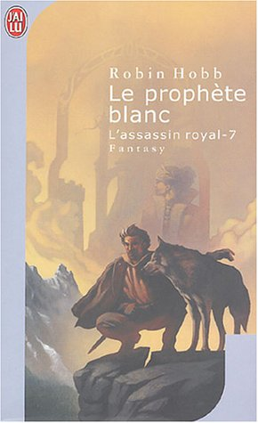 Le prophète blanc (L'assassin royal, #7)