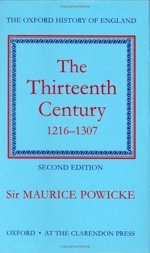 The Thirteenth Century, 1216–1307