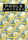 Poole Pottery: Carter & Company and Their Successors, 1873-1995