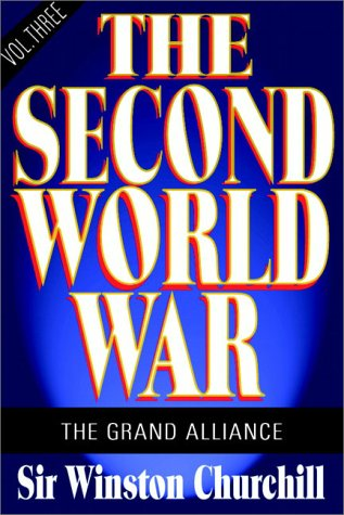 The Second World War: Volume III - The Grand Alliance, Part 1 of 2