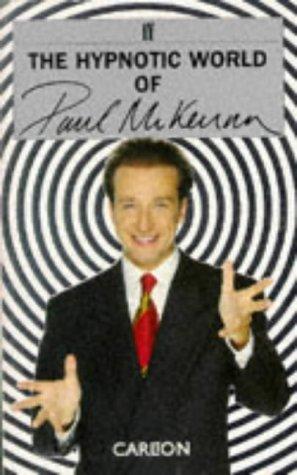 The Hypnotic World of Paul McKenna
