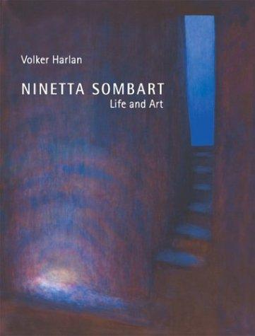 Ninetta Sombart: Life And Art