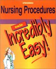 Nursing Procedures Made Incredibly Easy! by Lippincott Williams & Wilkins