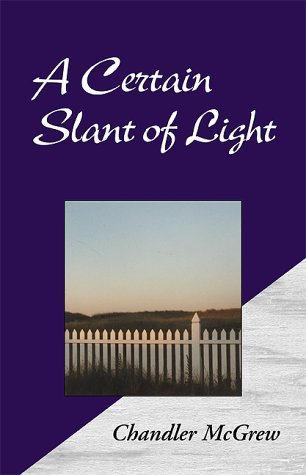 A Certain Slant Of Light