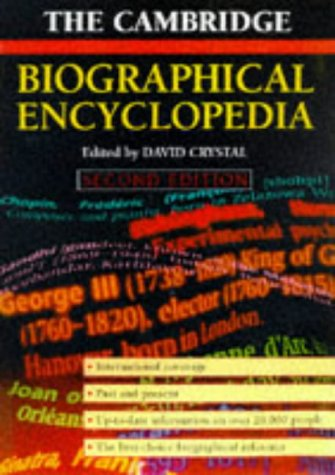 The Cambridge Biographical Encyclopedia by David Crystal