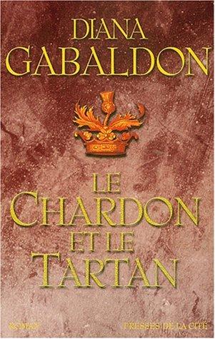 Le Chardon et le Tartan (Le Cercle de Pierre, #1)