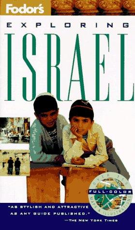 Fodor's Exploring Israel