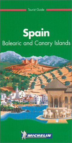 Michelin Green Guide Spain: Balearic and Canary Islands