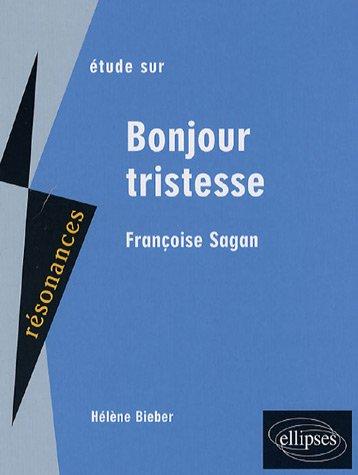Étude sur Françoise Sagan: Bonjour tristesse