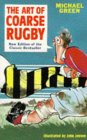 The Art of Coarse Rugby (Art of Coarse)