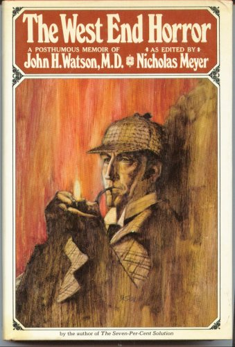 The West End Horror: A Posthumous Memoir of John H. Watson, MD