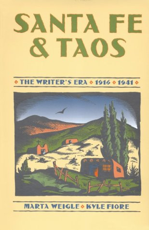 Santa Fe and Taos: The Writer's Era