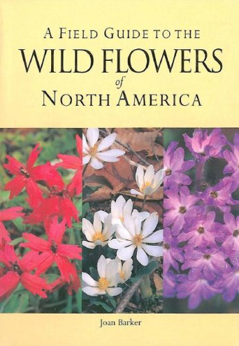 Wild Flowers of North America: Field Guide
