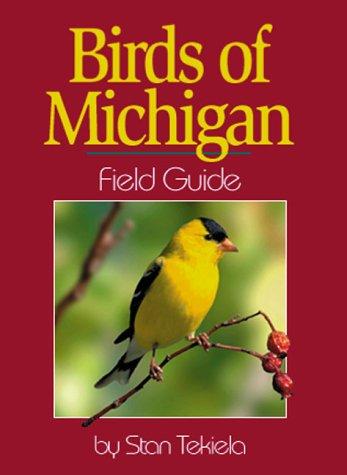 Birds Of Michigan: Field Guide (Field Guides)