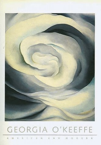 Georgia O'keeffe: American And Modern