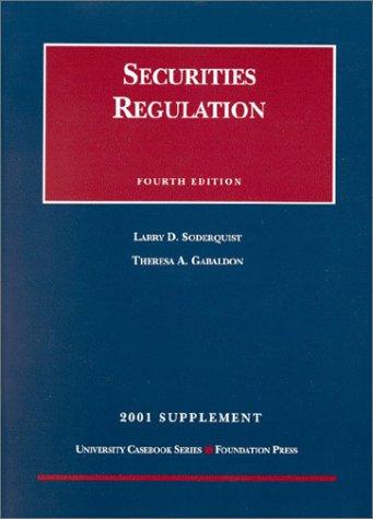 2001 Supplement to Securities Regulation (University Casebook Series)