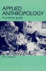 Applied Anthropology: A Practical Guide