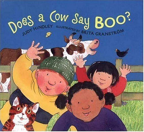Does a Cow Say Boo? by Judy Hindley