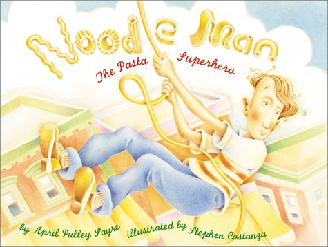 Noodle Man: the Pasta Superhero: The Pasta Superhero